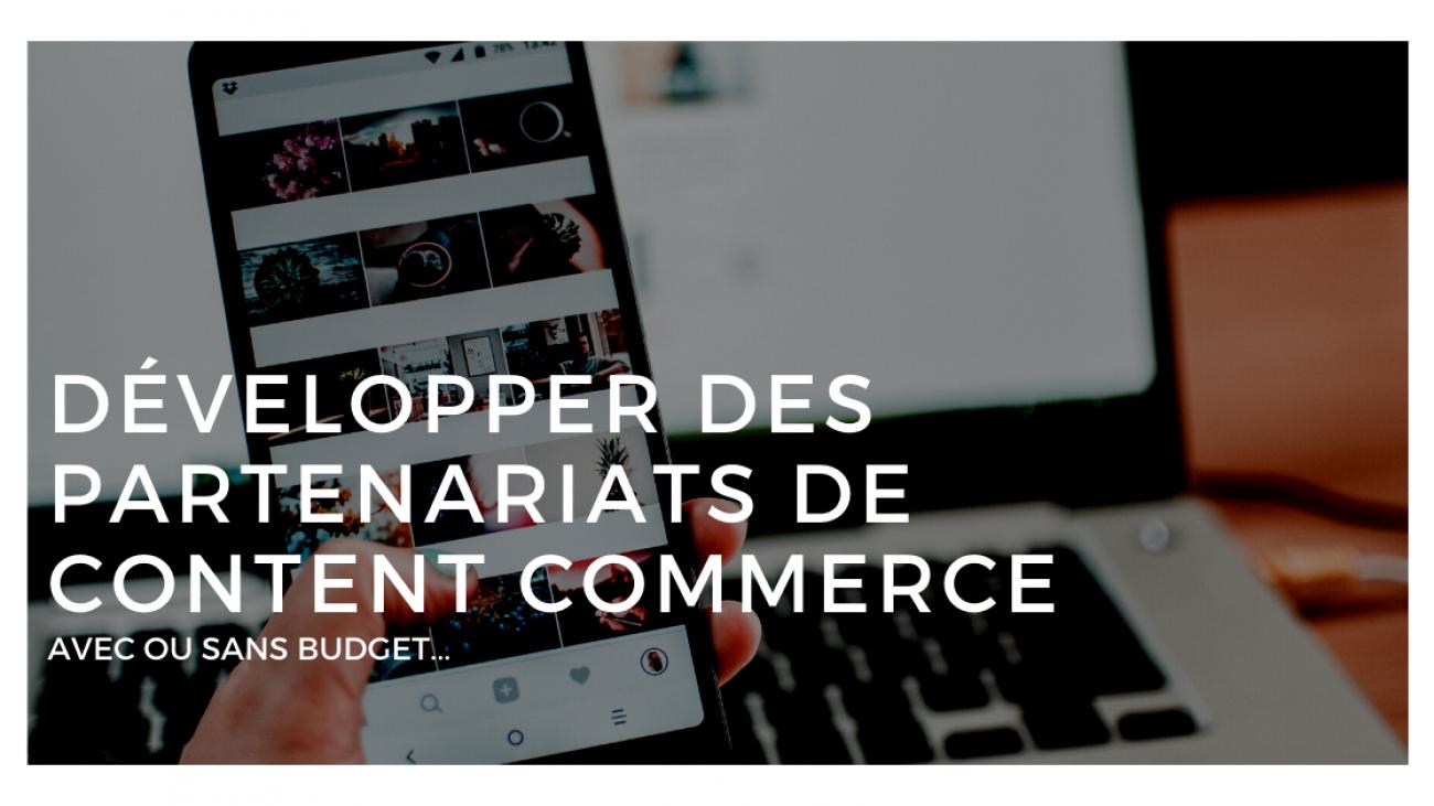 Partenariats de Content Commerce
